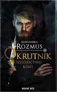 aleksandra rozmus okrutnik słowiańska powieść książka slavic book recenzja