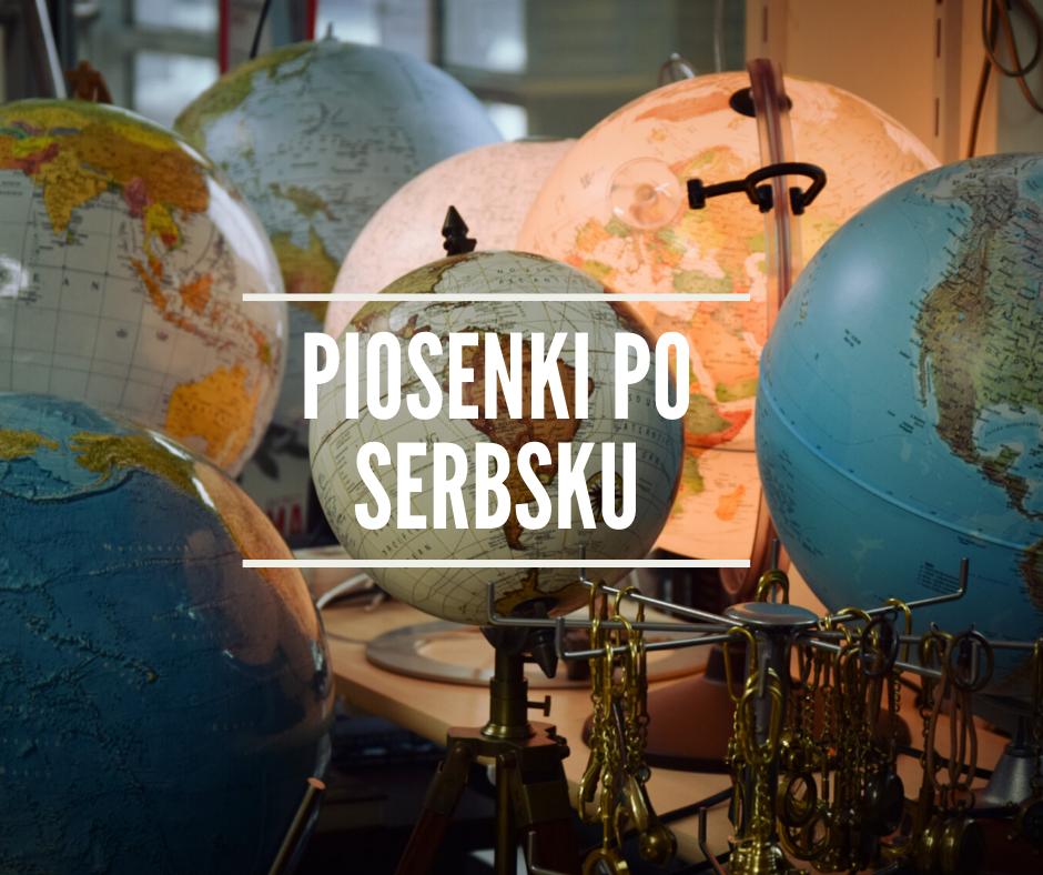 Współczesne piosenki do nauki języka serbskiego